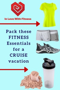 Fitness Essentials for a Cruise vacation